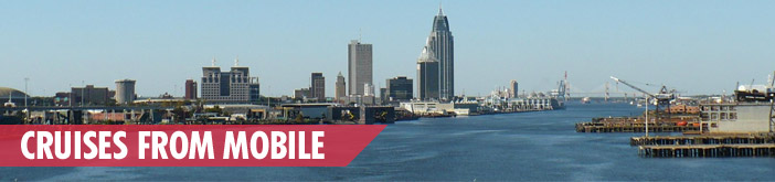 Cruises From Mobile Cruises From Alabama Cruises From Mobile AL - Mobile cruises
