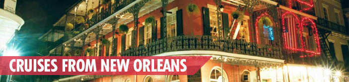 Cruises from New Orleans